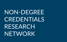 Non-Degree Credentials Research Network (NCRN)